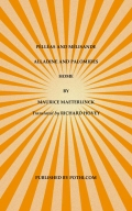 PÉLLÉAS & MÉLISANDE, ALLADINE & PALOMIDES, HOME (eBook)