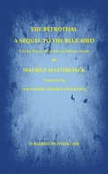 The Betrothal-A Sequel to the Blue Bird