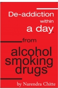 Deaddiction Within a Day from Alcohol, Smoking, Drugs