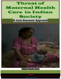 THREAT OF MATERNAL HEALTH IN INDIAN SOCIETY