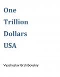 One Trillion Dollars USA