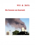 9/11 & 26/11: the lessons un-learned.