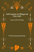 Self-inquiry in Bhagawad Gita Vol 3.