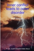 Inner conflict leads to outer disorder