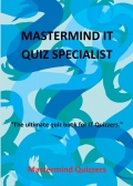 MASTERMIND IT QUIZ SPECIALIST