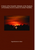 A Study of the Scientific Attitudes of the Students of Secondary level in context of certain Variables