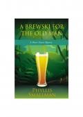 A Brewski for the Old Man (eBook)