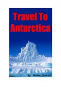 Travel To Antarctica (eBook)