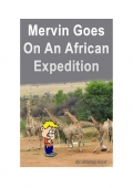 Mervin Goes On An African Expedition