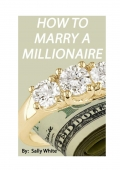 Tips On How To Marry A Millionaire