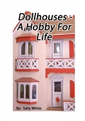 Doll Houses - A Hobby For Life (eBook)