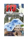 113 World Landmarks To See Before You Die (eBook)