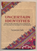 UNCERTAIN IDENTITIES