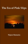The Era of Pink Slips