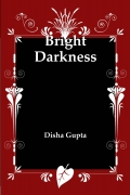 Bright Darkness