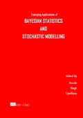 Emerging Applications of Bayesian Statistics and Stochastic Modelling