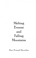 Melting Everest and Falling Mountains