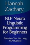 NLP Neuro Linguistic Programming for Beginners (eBook)