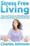 Stress Free Living (eBook)