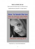How To Break The Ice