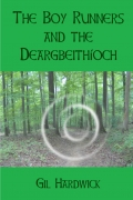 The Boy Runners and the Deargbeithíoch