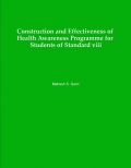Construction and Effectiveness of Health Awareness Programme  for Students of Standard-viii