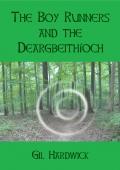 The Boy Runners and the Deargbeithíoch