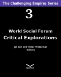 World Social Forum : Critical Explorations