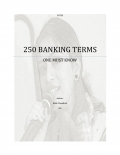 250 Banking Terms