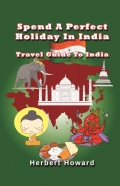 Spend A Perfect Holiday In India