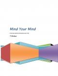 Mind Your Mind (eBook)