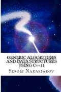 Generic Algorithms and Data Structures using C++11