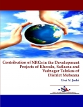 Contribution of NRGs in the Development Projects of Kheralu, Satlasna and Vadnagar Talukas of District Mehsana