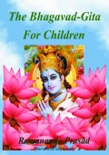 The Bhagavad Gita for Children and Beginners