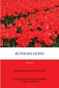 RUTHLESS HOPES