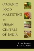Organic Food Marketing in Urban Centres of India (eBook)