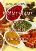 Indian Vegan Food For The Foreigner