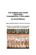 THE HEBREW AND OTHER CREATIONS FUNDAMENTALLY EXPLAINED