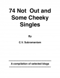 74 NOT OUT AND SOME CHEEKY SINGLES (eBook)