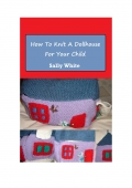 How To Knit A Dollhouse For Your Child (eBook)