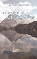 A Date With Madam Verse