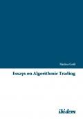 Essays on Algorithmic Trading