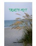 Trinity Mist