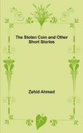 The Stolen Coin and Other Short Stories
