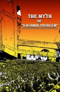 "The MYTH of ""Kashmir Problem"""