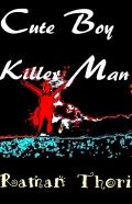 Cute Boy Killer Man