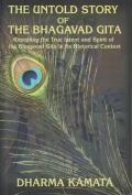 The Untold Story of the Bhagavad Gita