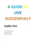 A GUIDE TO LIVE LIFE SUCCESSFULLY