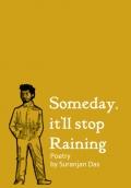 Someday, it'll stop Raining