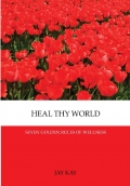 HEAL THY WORLD